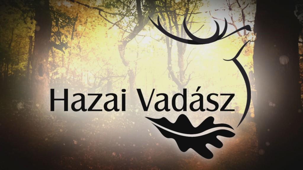 Hazai Vadász – 2013. Februári adás