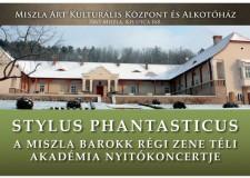 Stylus Phantasticus – Miszla Barokk régi zene Téli Akadémia – 2015. január 2