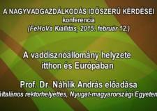 5 – Nagyvadgazdálkodás – Prof. Dr. Náhlik András rektorhelyettes