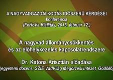 6 – Nagyvadgazdálkodás – 2015.02.12 – Dr.Katona Krisztián egyetemi docens