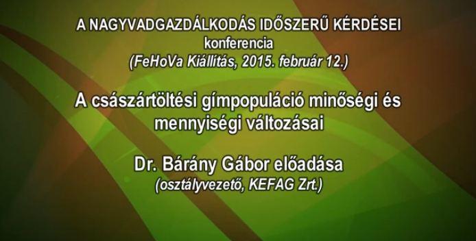 8 – Nagyvadgazdálkodás – 2015.02.12 – Dr. Bárány Gábor osztályvezető
