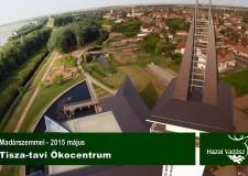 HAZAI VADÁSZ – Madárszemmel – Tisza-tavi Ökocentrum – 2015.05.09