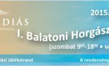 I. Balatoni Horgásztalálkozó – Gyenesdiás – 2015. május 23-24