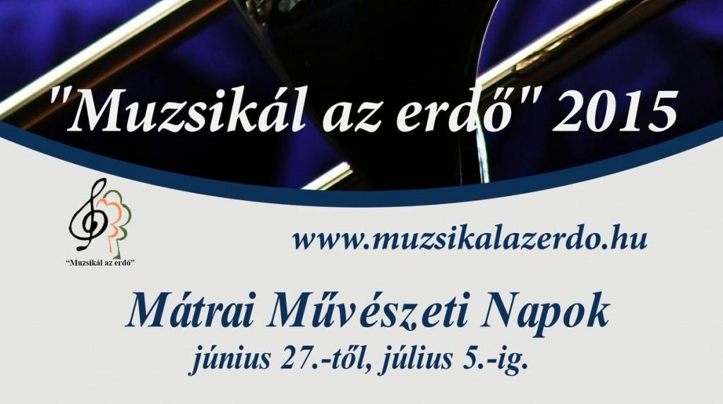 Muzsikál az Erdő – Mátrai Művészeti Napok – Sajtótájékoztató 2015.06.15