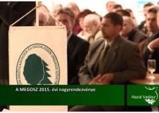 A MEGOSZ 2015. évi nagyrendezvénye – 2015.10.25-i adás
