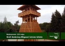 Gróf Ambrózy-Migazzi István kilátó – 2015.05.15