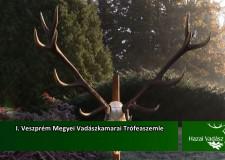I. Veszprém Megyei Vadászkamarai Trófeaszemle – 2015. december 6-i adás