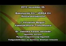 I. Veszprém Megyei Vadászkamarai Trófeamustra – 2015.11.06. – Dr. Jánoska Ferenc beszéde