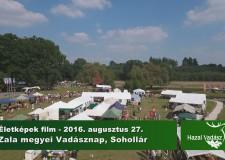 Életképek film – Zalai Vadászati Évadnyitó – Sohollár – 2016.08.27
