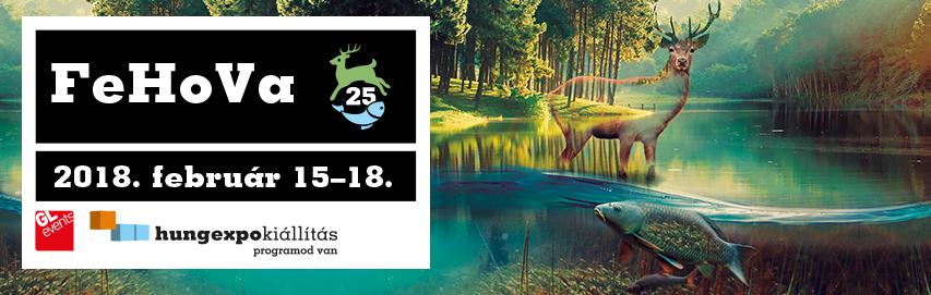 A héten indul a 25.FEHOVA – a Kárpát-medence vadászainak, horgászainak és természetkedvelőinek nagyszabású találkozója
