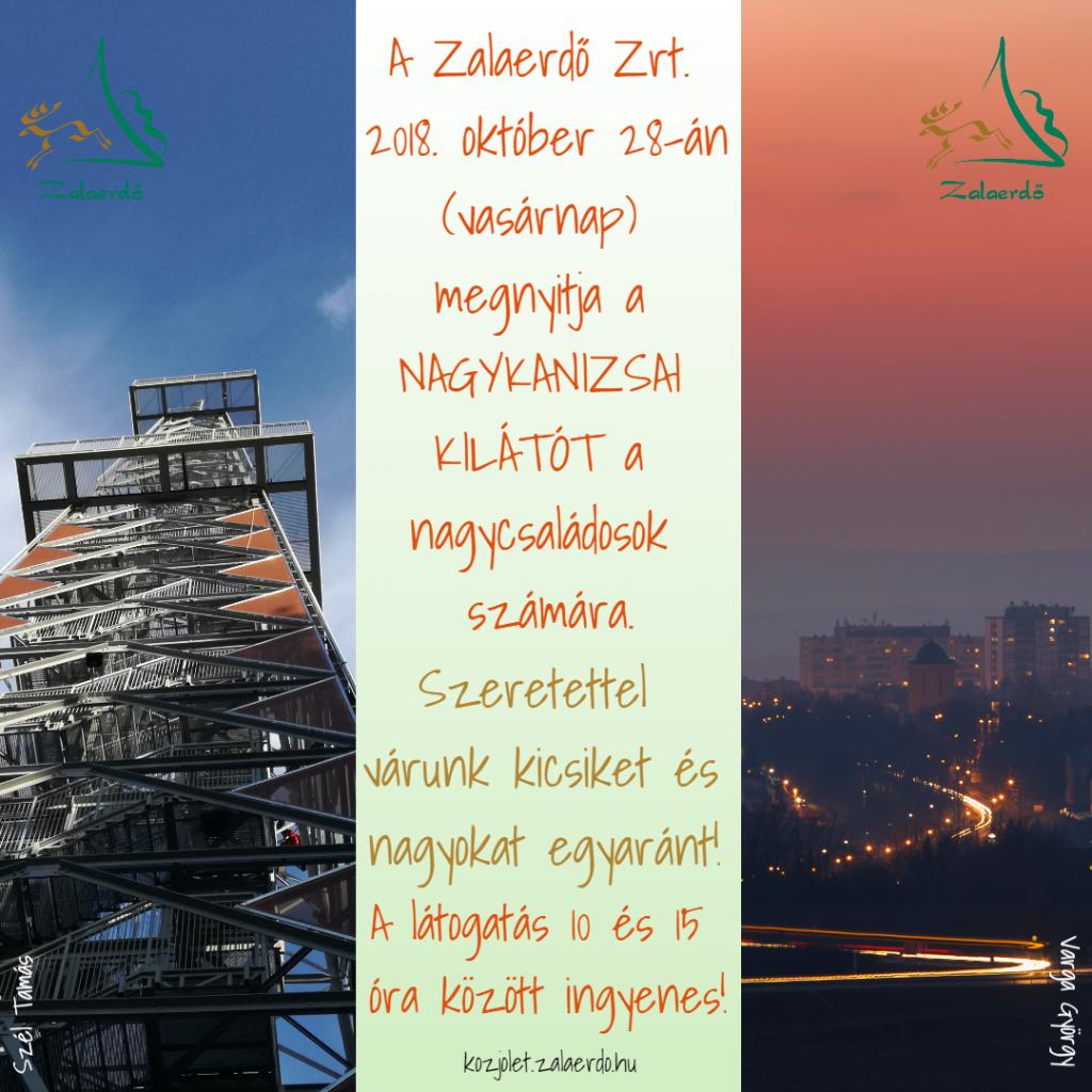 A Zalaerdő Zrt. 2018. október 28-án (vasárnap) megnyitja a Nagykanizsai kilátót a nagycsaládosok számára!